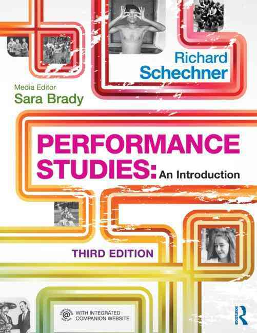 Performance Studies By Schechner, Richard